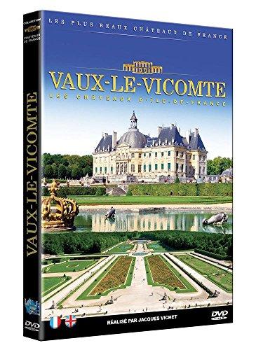 Collections Les plus beaux Châteaux de France - Château de Vaux-Le Vicomte [Edizione: Francia]