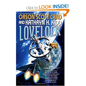 Lovelock (The Mayflower Trilogy Book 1) by Orson Scott Card and Kathryn H. Kidd