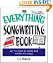 The Everything Songwriting Book: All You Need to Create and Market Hit Songs (Everything�)