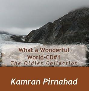 Kamran Pirnahad What A Wonderful World Cd 1 Music