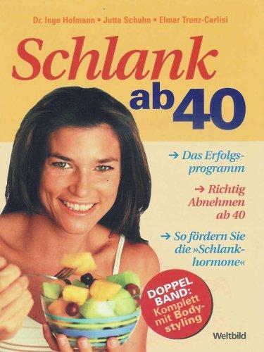 Bodystyling Beyond 40, Elmar Jutta; Trunz-CarlisiSchuhn