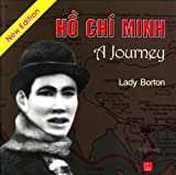 Ho Chi Minh, a Journey