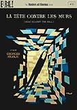 La Tete Contre Les Murs [Masters of Cinema] [DVD] [1959]