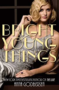 Bright Young Things by Anna Godbersen ebook deal