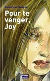 echange, troc Geneviève Senger - Pour te venger, Joy