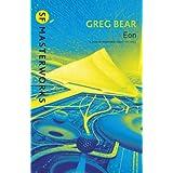 Eon (S.F. MASTERWORKS)by Greg Bear