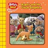 Rupert and the Cloud Shepherd (Rupert Bear Chunky Board Books)
