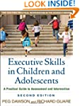 Executive Skills in Children and Adol...