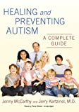 Healing and Preventing Autism: A Complete Guide (Library Binding)