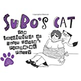 SuBo's Cat: The Imaginings of Susan Boyle's Pampered Pussy (Humour)by Anastasia Catris