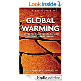 Global Warming: A Brief Guide (A Brief History of)