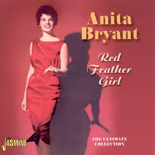 Anita Bryant - Red Feather Girl: The Ultimate Collection [ORIGINAL RECORDINGS - Zortam Music