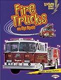 Judith Jango-Cohen Fire Trucks on the Move (Lightning Bolt Books: Vroom-Vroom)
