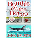 Rumble on the Bayou ~ Jana DeLeon