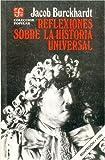 Reflexiones sobre la historia universal (Spanish Edition)