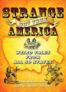 Strange But True, America: Weird Tales from All 50 States read online