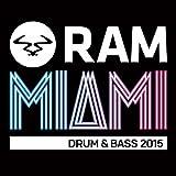 RAM Miami Drum & Bass 2015