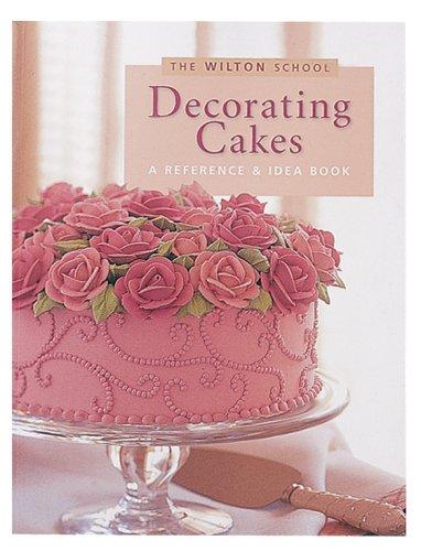 Wilton Cake Decorating Icing Flowers : Wilton Decorating Cakes Book Learn Icing Flowers Borders ...