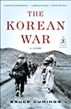 The Korean War: A History (Modern Library Chronicles Series Book 33)