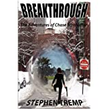 BREAKTHROUGH: The Adventures of Chase Manhattan ~ Stephen Tremp
