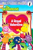 img - for A Royal Valentine (The Backyardigans) book / textbook / text book
