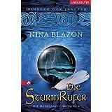"""Die Sturmrufer: Die Meerland-Chroniken. Band 1von """"Nina Blazon"""""""