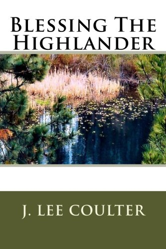 Book: Blessing The Highlander by J. Lee Coulter