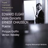 Philippe Graffin & Royal Liverpool Philharmonic Orchestra Elgar: Violin Concerto; Chausson: Poeme