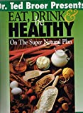 img - for Eat, Drink & Be Healthy: On the Supernatural Plan book / textbook / text book