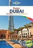 Lonely Planet Pocket Dubai 3rd Ed.: 3rd Edition