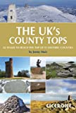 The UK's County Tops: Reaching the Top of 91 Historic Counties