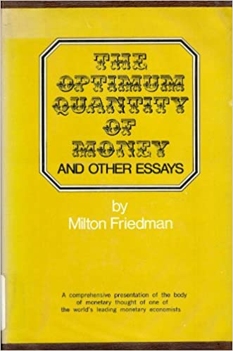 There s No Such Thing As a Free Lunch Milton Friedman First     Federal Reserve Bank of Minneapolis Optimum Quantity of Money and Other Essays