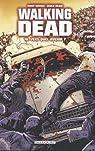 Walking Dead, Tome 10 : Vers quel avenir ? par Kirkman