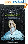 Alice in Zombieland (The White Rabbit...