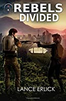 Rebels Divided (Rebels Book 3)