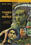 Tigre de Papier, tome 1