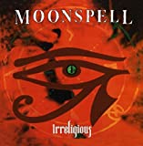 Irreligious by Moonspell (1996-08-20)