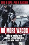 No More Wacos: What's Wrong with Fede...