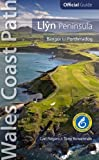 Llyn Peninsula: Wales Coast Path Official Guide: Bangor to Porthmadog