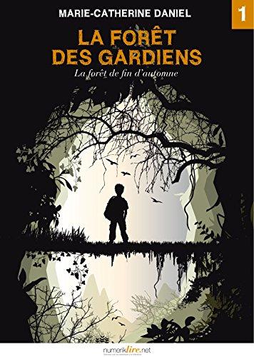 Couverture du livre La Forêt des Gardiens, épisode 1: La forêt de fin d'automne