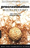 img - for Procrastination: Why You Do It, What To Do About It by Burka, Jane B., Yuen, Lenora M. (August 4, 2004) Paperback book / textbook / text book