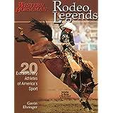 Rodeo Legends: Twenty Extraordinary Athletes of America's Sportby Gavin Ehringer