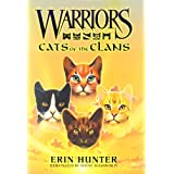 "Warriors: Cats of the Clansvon ""Erin Hunter"""