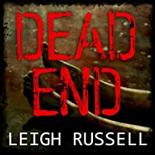 Dead End: Geraldine Steel Series, Book 3 (       UNABRIDGED) by Leigh Russell Narrated by Lucy Price-Lewis