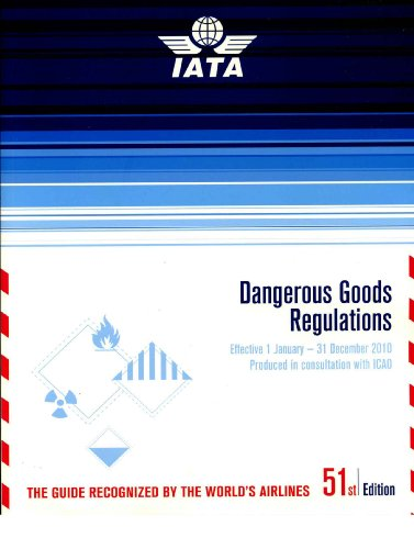 Dangerous Goods Regulations (DGR) Bound Manual 2010: (Iata-resolution 618 Attachment