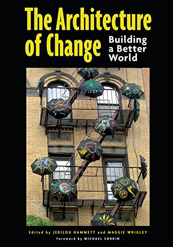 the-architecture-of-change-building-a-better-world-english-edition