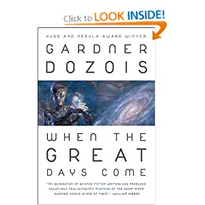 When the Great Days Come by Gardner R. Dozois