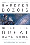 When the Great Days Come (1607012782) by Dozois, Gardner R.