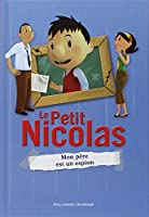 Le Petit Nicolas, 6:Mon père est un espion