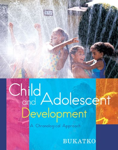 Child and Adolescent Development: A Chronological Approach